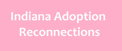 Indiana_Adoption_Reconnection